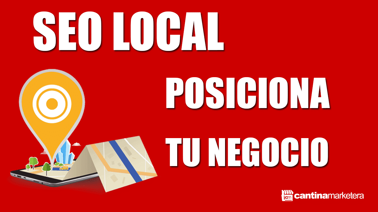 SEO LOCAL POSICIONAMIENTO